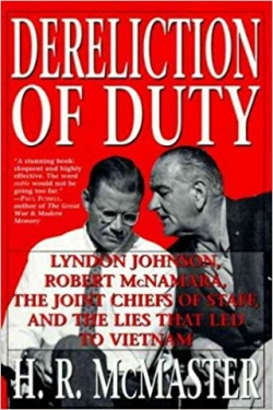 Dereliction of Duty (H R McMaster)