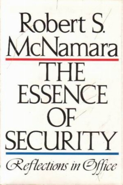McNamara (1969) Essence of Security